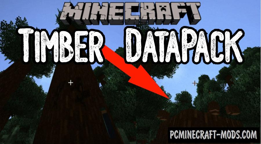 Timber  - Lumberjack Data Pack For Minecraft 1.16.5, 1.16.4
