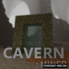 Cavern: Miner - Dimensions Mod For Minecraft 1.15.2