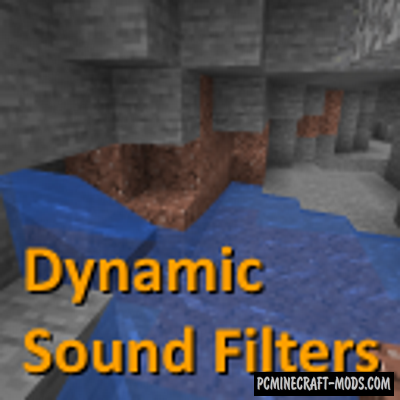 Dynamic Sound Filters - Sound Tweak Mod 1.16.5, 1.15.2, 1.14.4