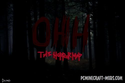Ohh Map - Horror Creepypasta Map For Minecraft