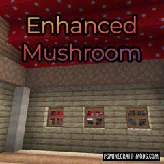 Enhanced Mushrooms - Furniture, Decor Mod 1.16.1, 1.15.2