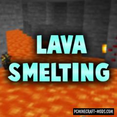 Lava Smelting - Tweak Mod For MC 1.16.5, 1.16.4, 1.15.2, 1.14.4
