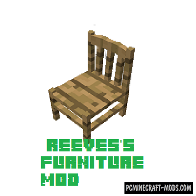 Reeves's Furniture - Decor Mod For Minecraft 1.15.2