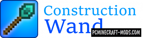 Construction Wand - GUI Mod For Minecraft 1.16.3, 1.15.2