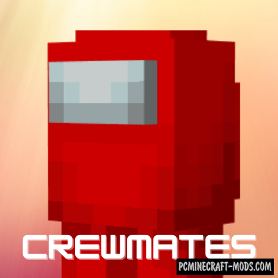 Crewmates - New Mobs Mod For Minecraft 1.16.5
