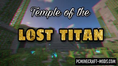 Temple of the Lost Titan - Adventure Map For MC