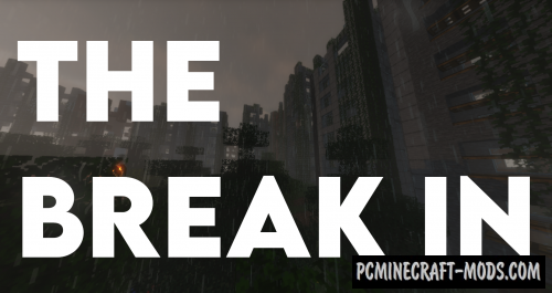 The Break In - Adventure Map For Minecraft