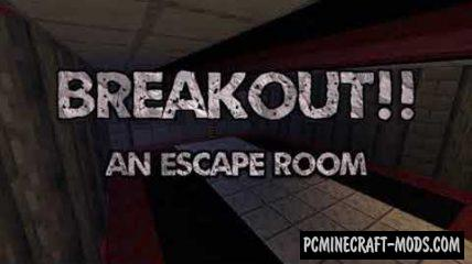 Breakout: An Escape Room Map For Minecraft