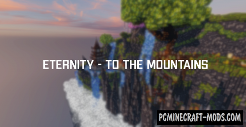 Eternity - To the mountain - Terrain Map For MC