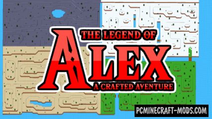 The Legend of Alex - Adventure Map For Minecraft