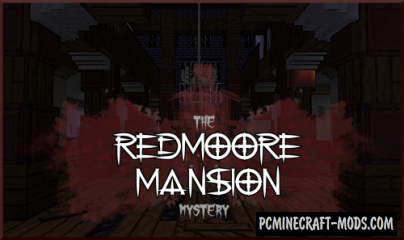 The Redmoore Mansion Mystery - Horror Map MC