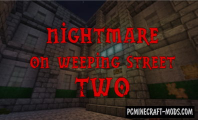 Nightmare on Weeping Street 2 Map For Minecraft